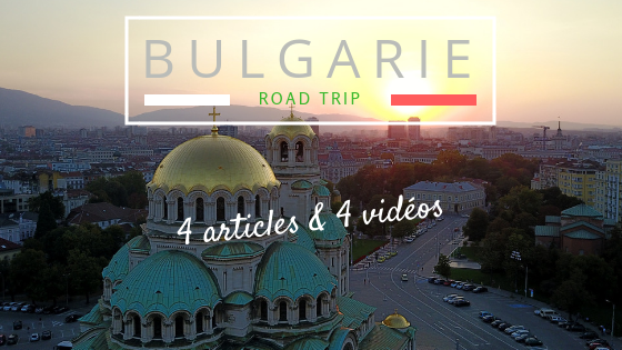roadtrip-bulgarie-blog-voyage-bulgarie